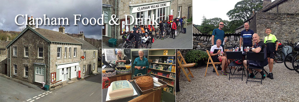 Way of the Roses food and drink guide for Clapham in the Yorkshire Dales, find restaurants, inns and pubs, hotels, cafe and tearooms on this fantastic coast to coast cycle ride!